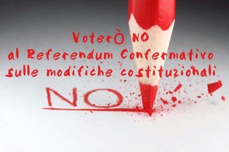 Votiamo No al Referendum Costituzionale